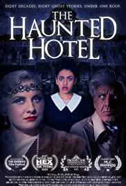 The Haunted Hotel (2021) HDRip English Movie Watch Online Free