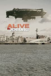 Alive in Joburg (2005) Poster - Movie Forum, Cast, Reviews