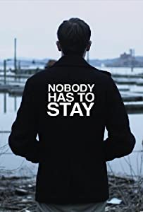 New movie videos download Nobody Has to Stay by none [Mp4]