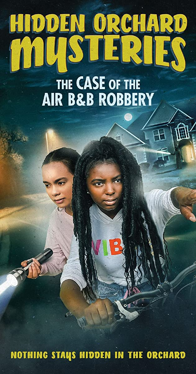 Subtitle of Hidden Orchard Mysteries: The Case of the Air B and B Robbery