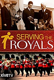 Serving The Royals: Inside The Firm Poster