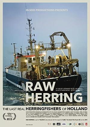 Where to stream Raw Herring