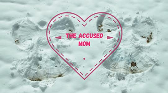 HD quality free movie downloads The accused mom by none [480x640]