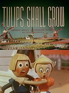 Single direct link movie downloads Tulips Shall Grow [2160p]
