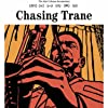 Still Chasing Trane: The John Coltrane Documentary