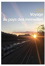 Voyage au Pays des Merveilles