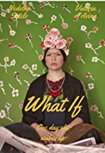What If (Y Que tal si)