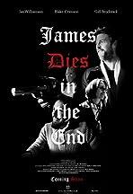 James Dies in the End