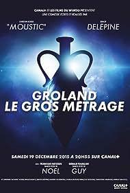 Groland le gros métrage (2015)