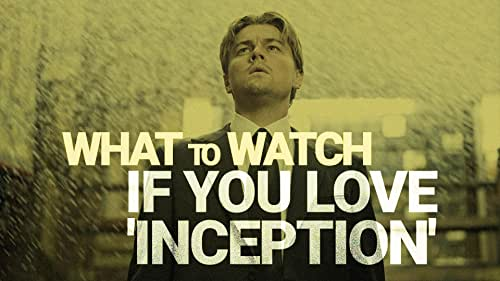 What to Watch If You Love 'Inception'