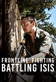 Frontline Fighting: Battling ISIS Poster