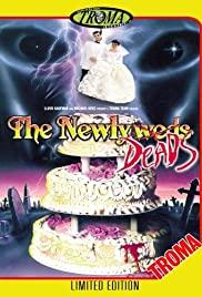 The Newlydeads (1988) Poster - Movie Forum, Cast, Reviews