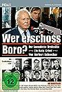 Wer erschoß Boro?