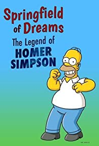 Primary photo for Springfield of Dreams: The Legend of Homer Simpson