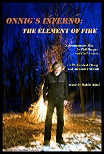 Watch free good quality movies Onnig's Inferno: The Element of Fire [480i]