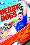 Derby Dogs (2012)