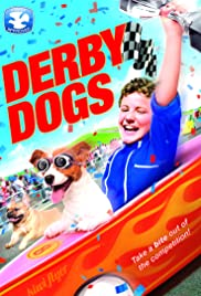 Derby Dogs (2012) Poster - Movie Forum, Cast, Reviews