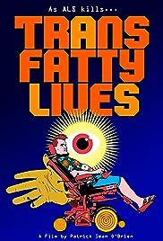 TransFatty Lives Poster