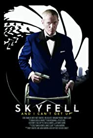 Skyfell (and I Can't Get Up) (2013)
