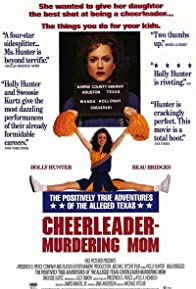 Primary photo for The Positively True Adventures of the Alleged Texas Cheerleader-Murdering Mom