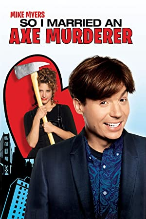Movie So I Married an Axe Murderer (1993)