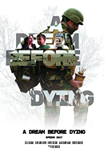 A Dream Before Dying (2018)