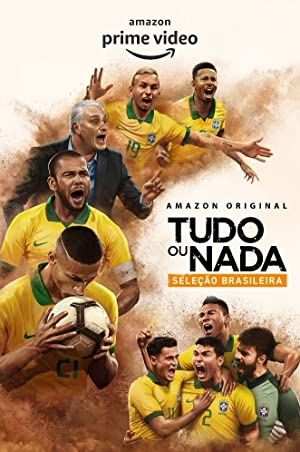 Where to stream All or Nothing: Brazil National Team