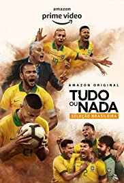 All or Nothing: Brazilian National Football Team Poster