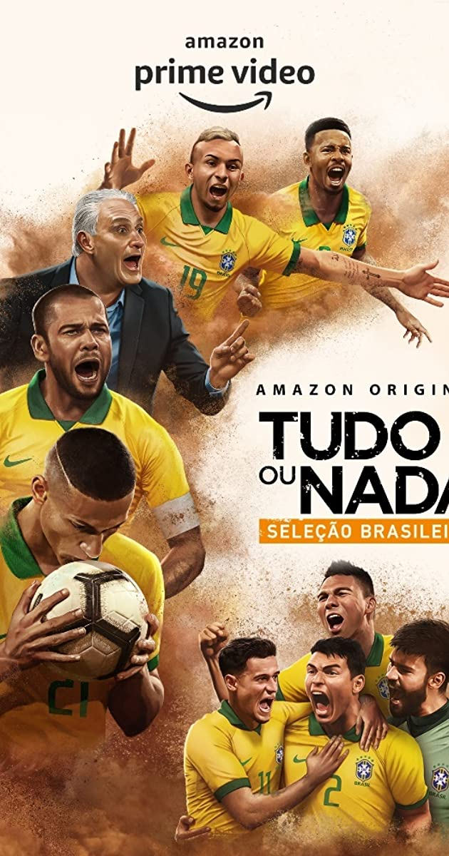 Download All or Nothing: Brazil National Team or watch streaming online complete episodes of  Season 1 in HD 720p 1080p using torrent