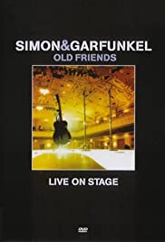 Simon and Garfunkel: Old Friends - Live on Stage Poster