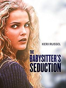 The Babysitter's Seduction Bethany Rooney