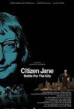 Citizen Jane: Battle for the City