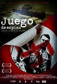 Juego de espías (Canfranc-Zaragoza-San Sebastián) Poster