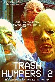 Trash Humpers 2 Poster