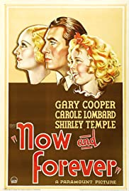 Now and Forever(1934) Poster - Movie Forum, Cast, Reviews