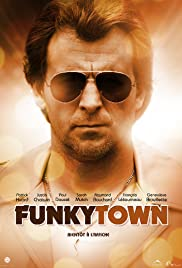 Funkytown (2011) Poster - Movie Forum, Cast, Reviews