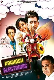 Prakash Electronic 2017 Hindi Movie AMZN WebRip 300mb 480p 1GB 720p 3GB 7GB 1080p