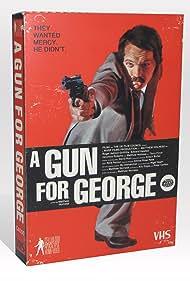 A Gun for George (2011)