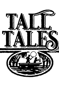 Primary photo for Tall Tales
