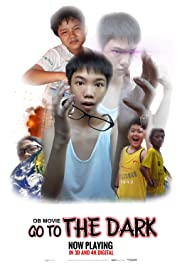 OB Movie: Go To The Dark