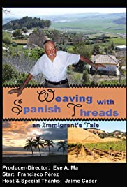 Weaving with Spanish Threads: An Immigrant's Tale Poster