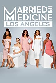 Married to Medicine: Los Angeles Poster