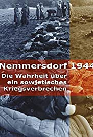 Nemmersdorf 1944 - Die Wahrheit über ein sowjetisches Kriegsverbrechen Poster