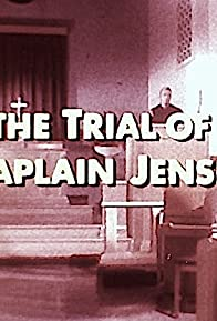 Primary photo for The Trial of Chaplain Jensen