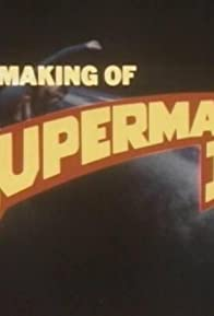 Primary photo for The Making of 'Superman II'