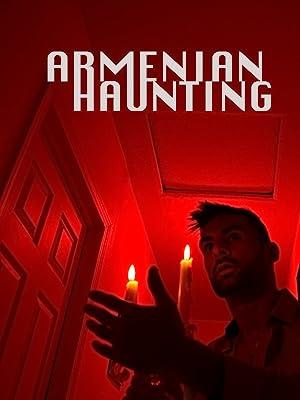 Movie Armenian Haunting (2018)