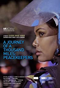 Primary photo for A Journey of a Thousand Miles: Peacekeepers