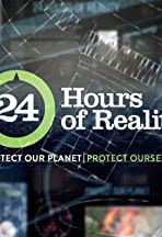 24 Hours of Reality: Protect Our Planet, Protect Ourselves
