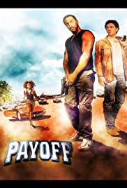 Payoff(2003) Poster - Movie Forum, Cast, Reviews