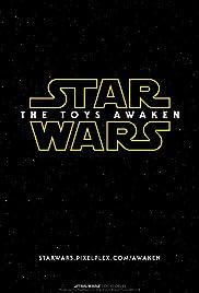 Star Wars: The Toys Awaken Poster